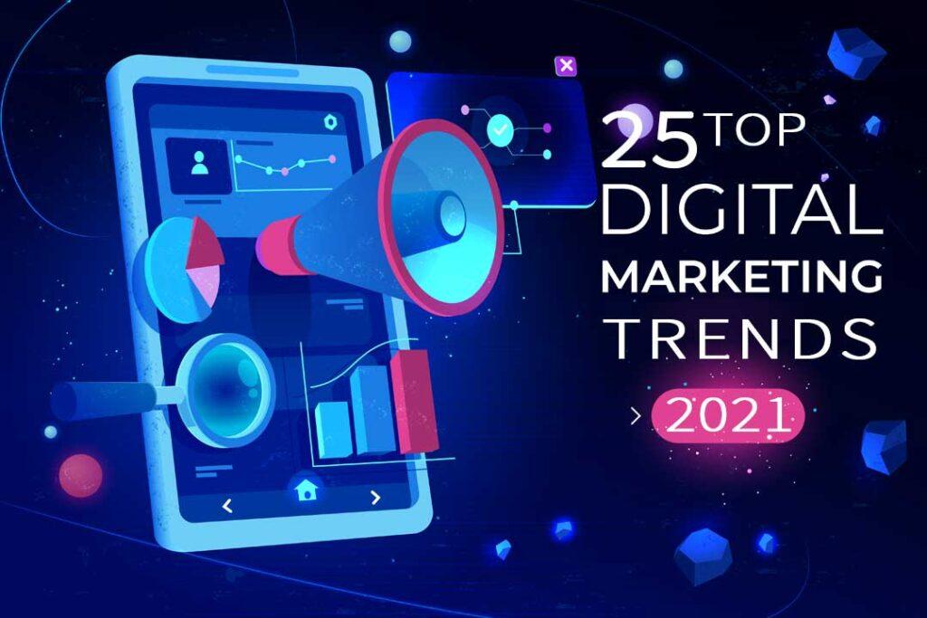 25-Top-Digital-Marketing-Trends-2021---Kolkata-digital-Marketing-Agency---Tejom-Digital